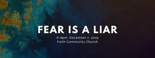 Fear is a Liar - December 7th