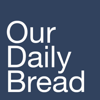 Our Daily Bread Available in the Foyer