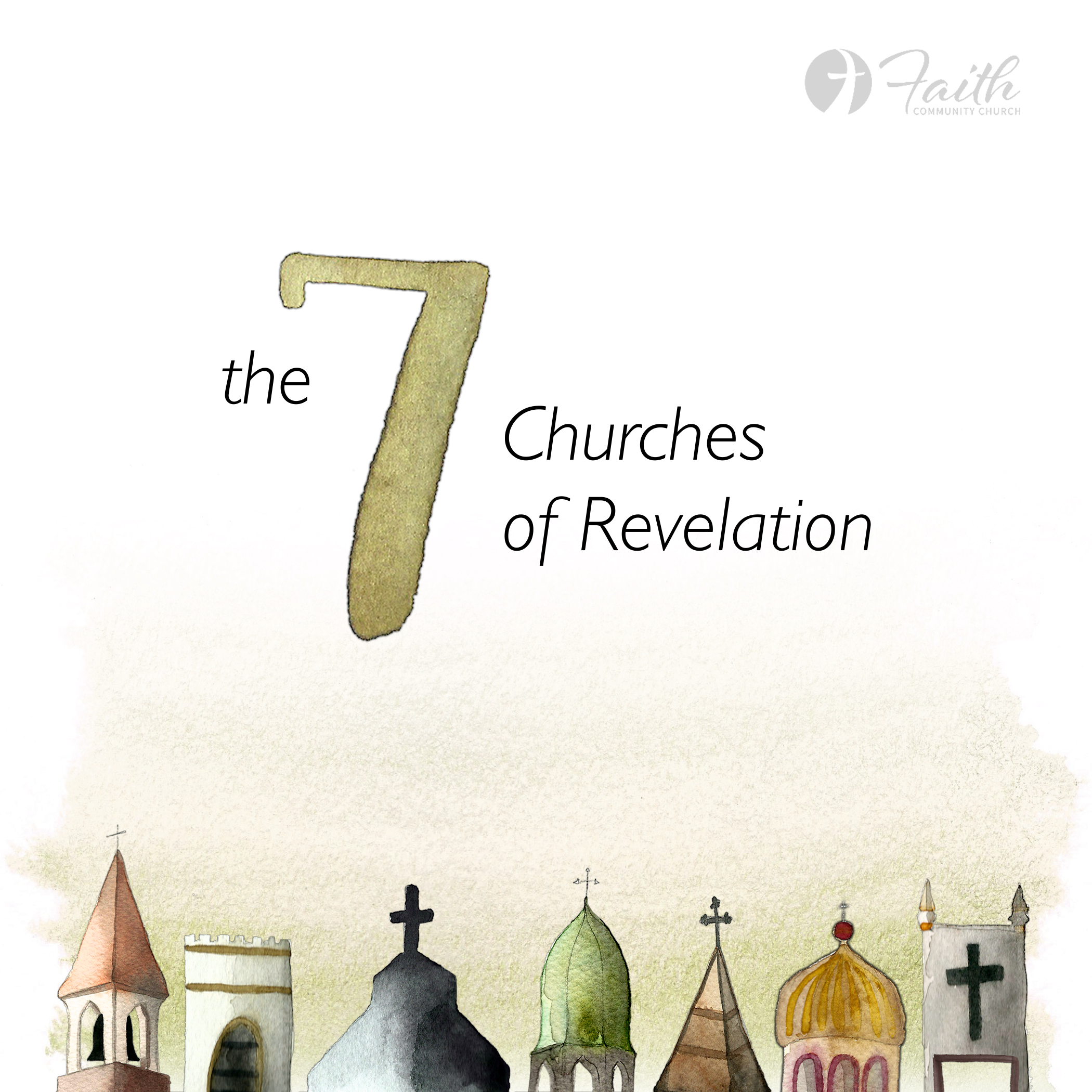 The 7 Churches of Revelation Series